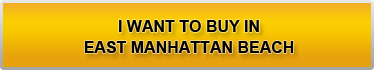 Buy a East Manhattan Beach Home